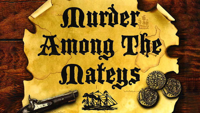 Murder Among The Mateys