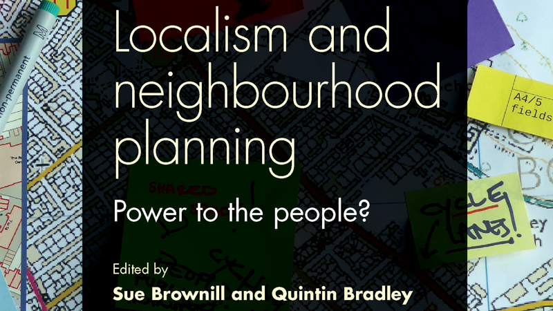 "Dr Sue Brownill publishes new book ""Localism and neighbourhood planning"""