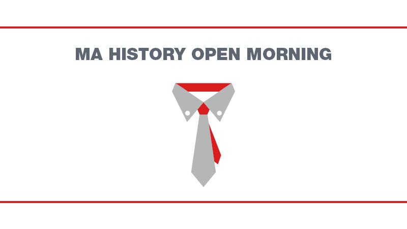 MA History Open Morning