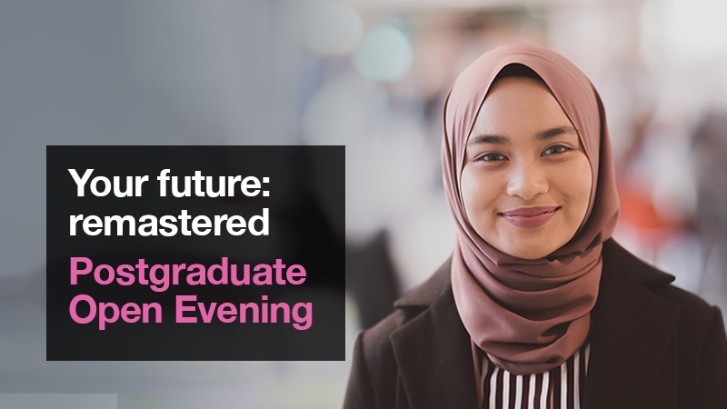 Postgraduate Open Evening Summer 2020