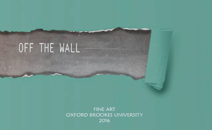 OFF THE WALL: Fine Art (BA Hons) Degree Show