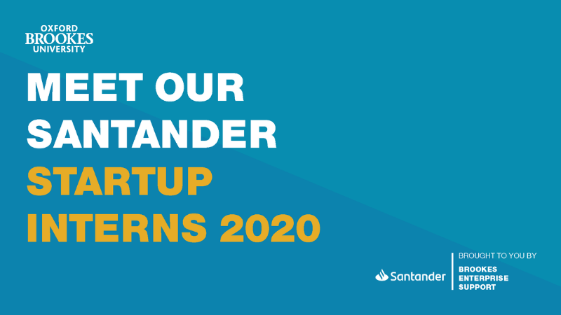 Meet the successful candidates of Santander Start-Up Internships 2020
