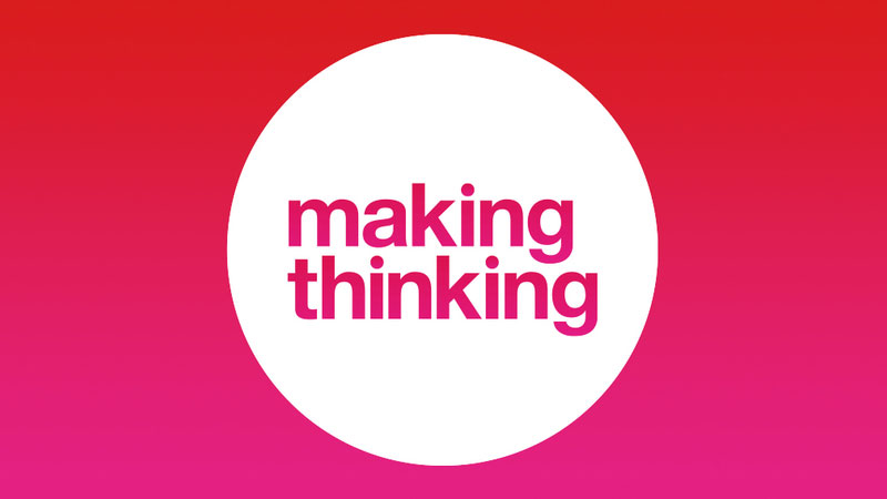 Making Thinking