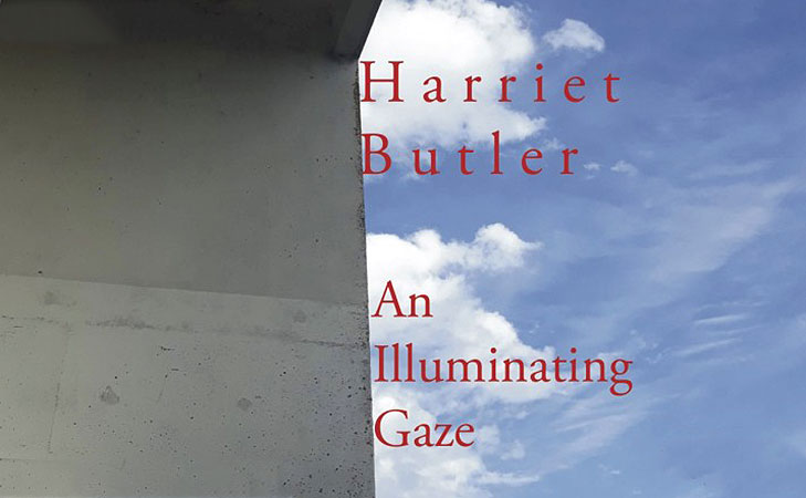Harriet Butler - An Illuminating Gaze