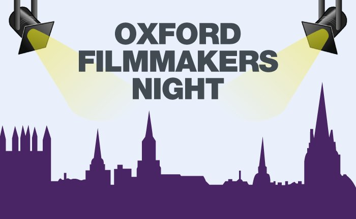 Oxford Brookes Documentary Club: Oxford Filmmakers Night