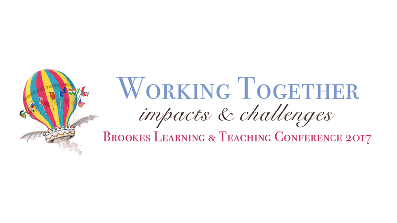 Brookes Learning and Teaching Conference 2017