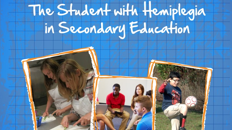 Better supporting secondary school children with hemiplegia