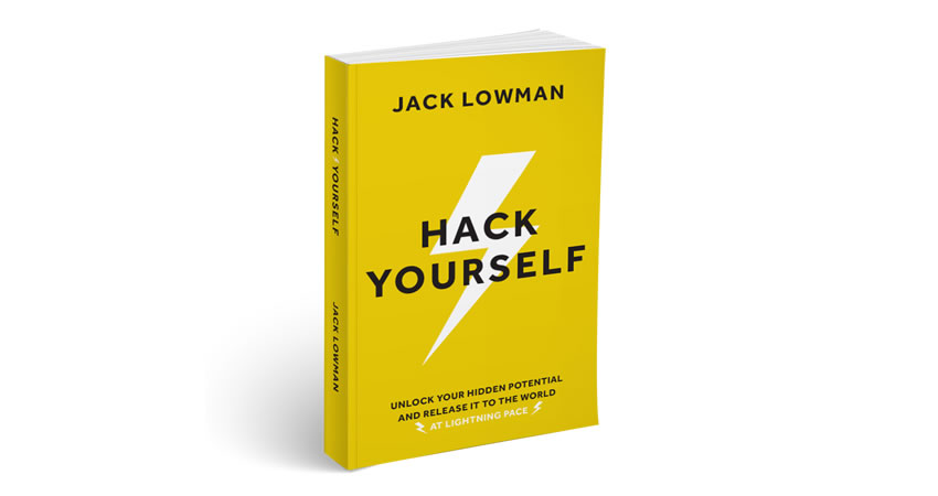 Hack Yourself: Unlock Your Hidden Potential