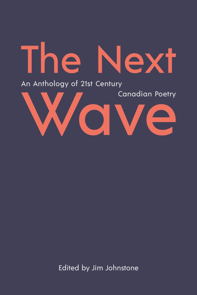The Next Wave: Canadian Poetry in the 21st Century